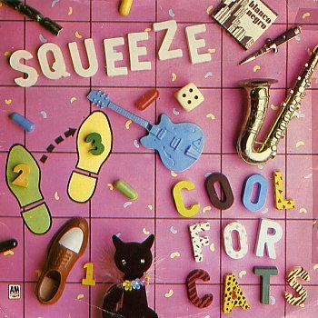 Squeeze - Cool For Cats 1979