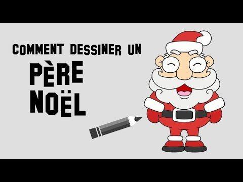Comment dessiner un p re no l facile youtube no l christmas pinterest - Comment dessiner un pere noel facilement ...