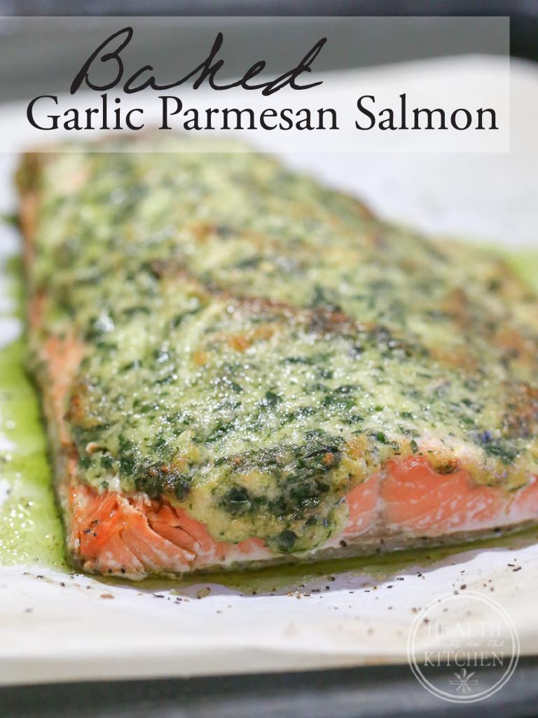 Baked Garlic Parmesan Salmon