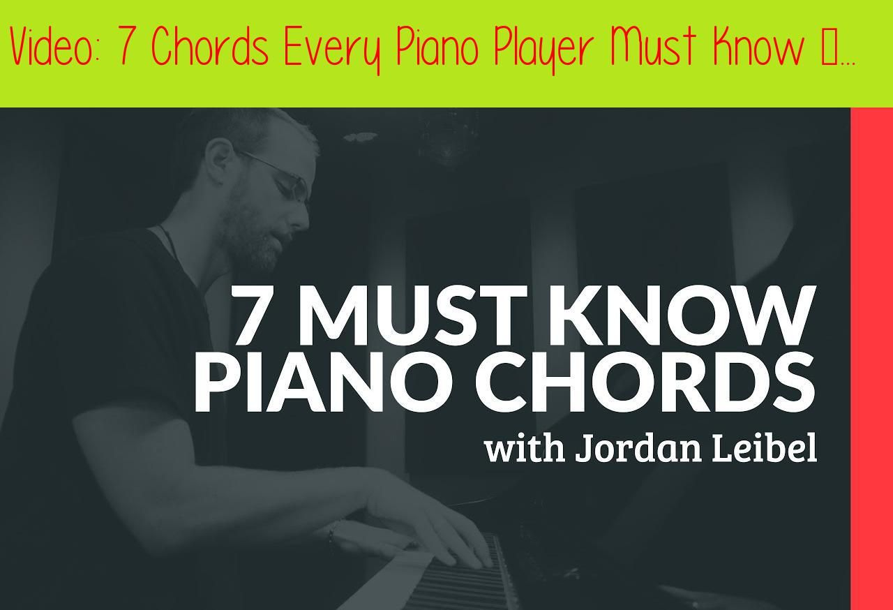 7 Chords Every Piano Player Must Know - Piano Lesson