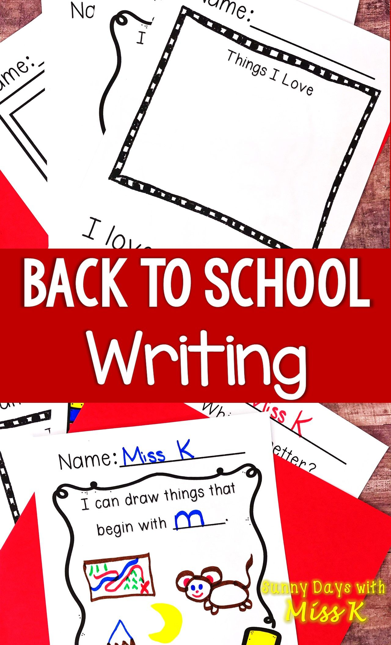 Kindergarten Back To School Writing Beginning Of The Year