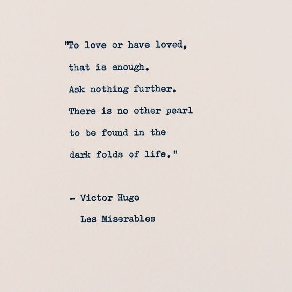 Photo of Items similar to To love or have loved Quote/ Victor Hugo/ L…