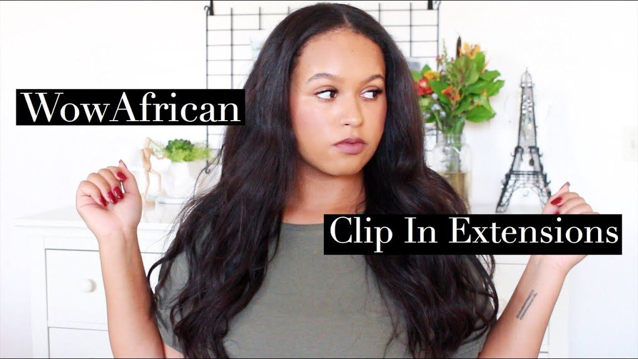 Clip In Extensions In Natural Hair Wowafrican Review Gracelyn