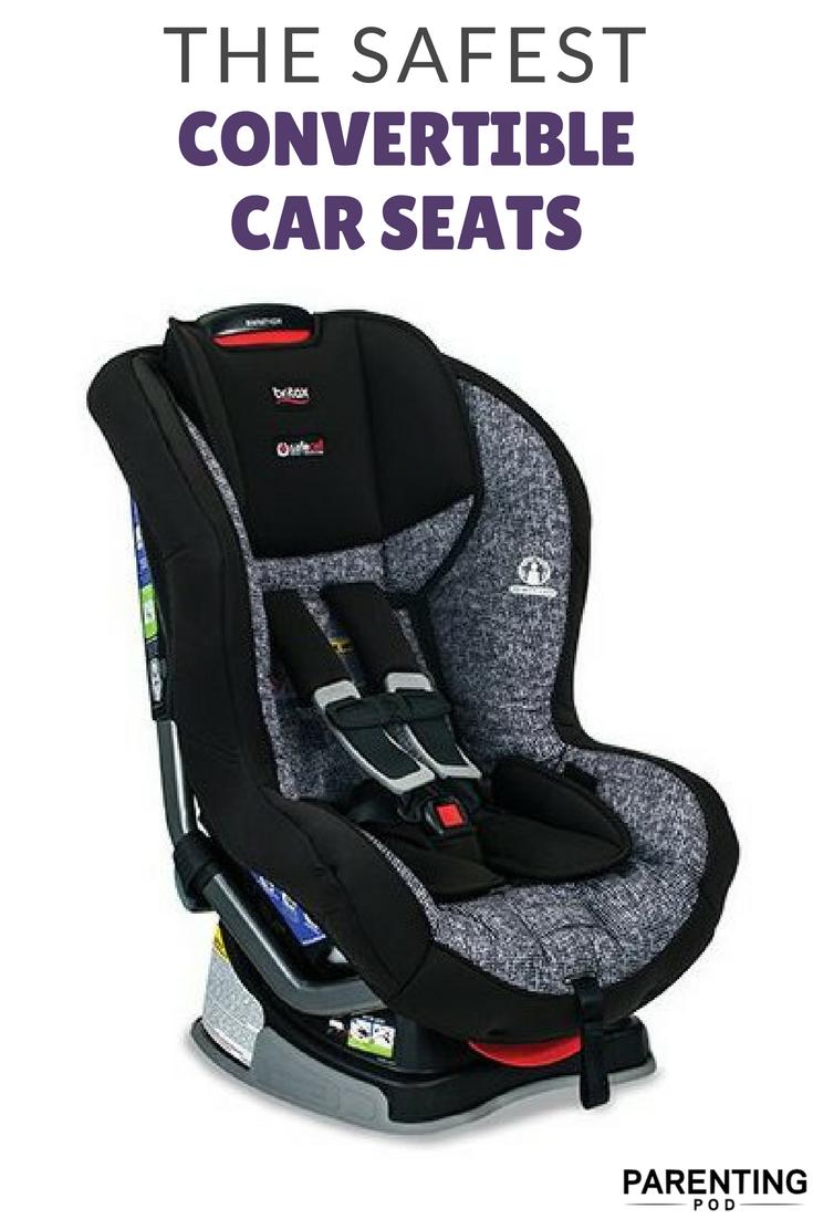 Experts Pick The Safest Best Convertible Car Seat Of 2020 Baby Car Seats Best Convertible Car Seat Car Seats