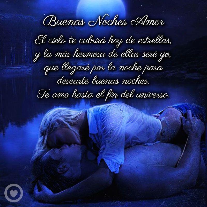 Bonito Mensaje De Buenas Noches Amor Mensajes De Buenas Noches Desear Buenas Noches Imágenes De Buenas Noches