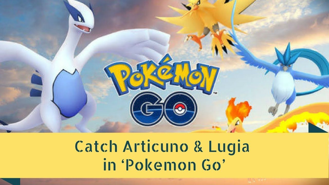 How to catch articuno lugia in pokemon go best throws