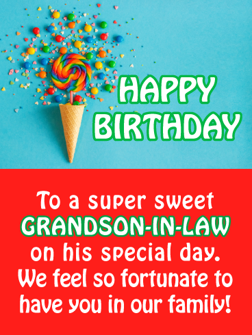 Candy Cone Happy Birthday Card For Grandson In Law Birthday Greeting Cards By Davia Happy Birthday Grandson Wish You Happy Birthday Birthday Wishes