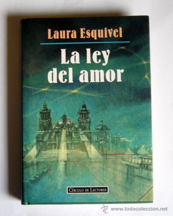 La Ley Del Amor Laura Esquivel Esquivel Ciencia Ficcion Libros Libros