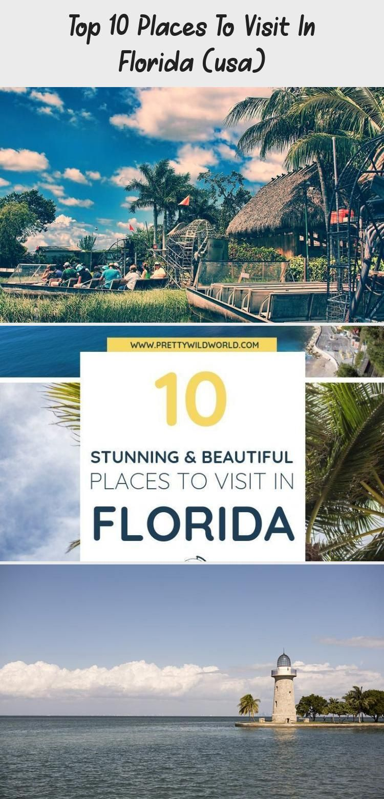 Top 10 Places To Visit In Florida Usa Cool Places To Visit Places To Visit Beautiful Places To Visit