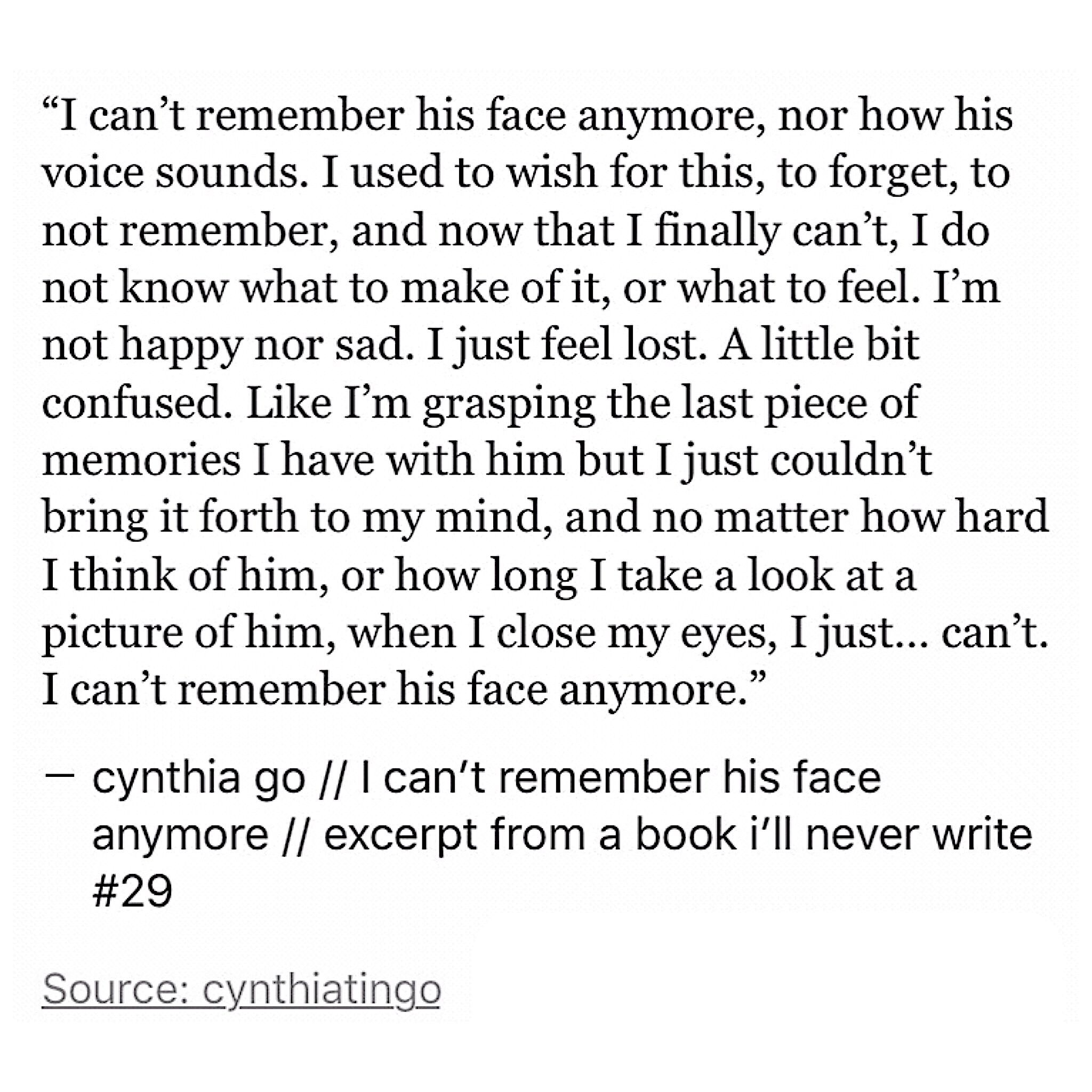 Quotes About Forgetting Your Crush: I Can't Remember His Face Anymore