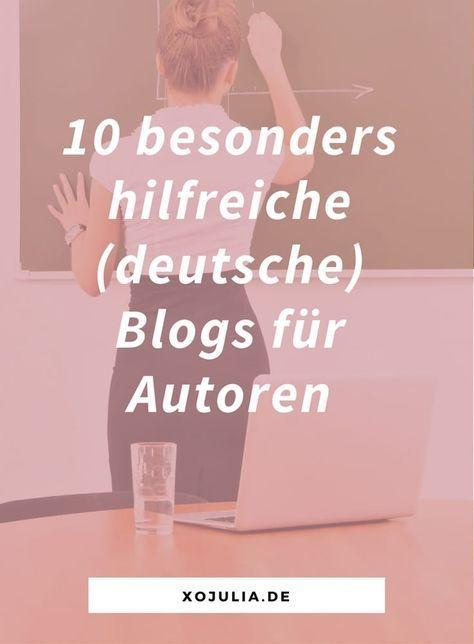 10 besonders hilfreiche (deutsche) Blogs für Autoren – xo Julia