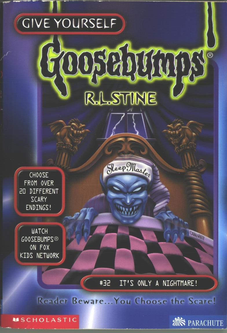 R L Stine Give Yourself Goosebumps #32 - It's Only a Nightmare ...