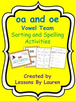 Oa and oe vowel team sorting and spelling activities   Boxning