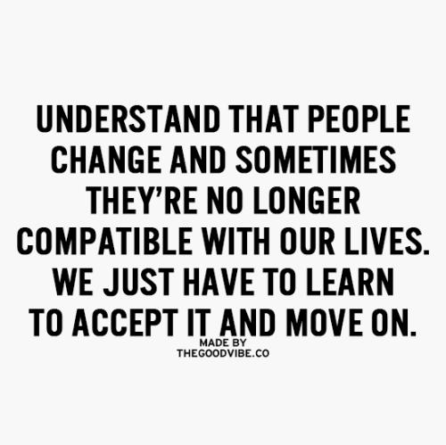 Thegoodvibe Inspiring Typograhic Quotes Friends Change Quotes Change Quotes People Change Quotes