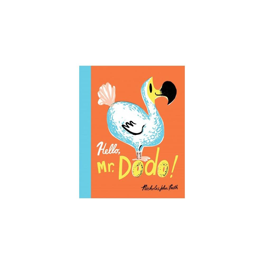 Hello, Mr. Dodo! (School And Library) (Nicholas John Frith)