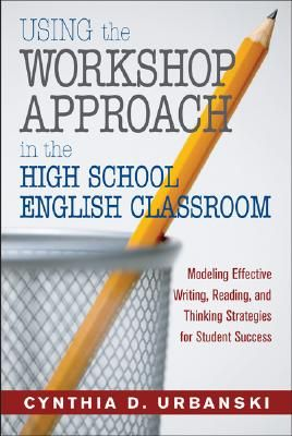 Using the Workshop Approach in the High School English
