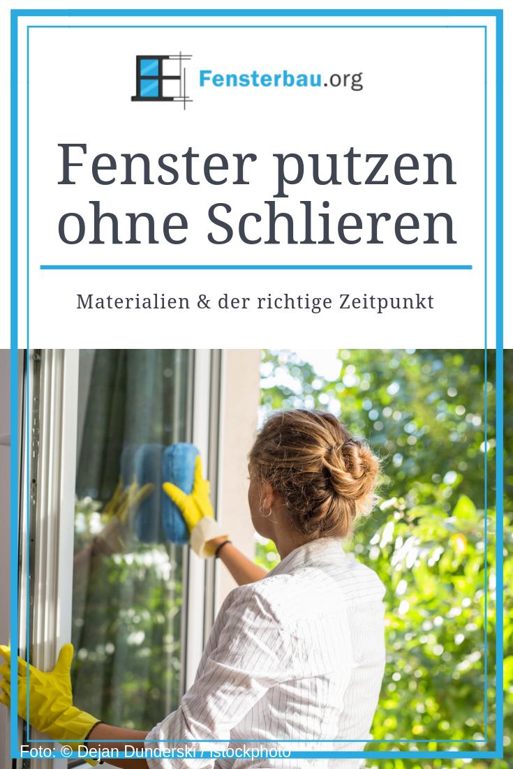 Fenster Putzen Ohne Schlieren Und Streifenfrei In 2020 Fenster Putzen Hausputz Fenster