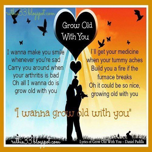 Wedding Singer Quote: I Want To Grow Old With You