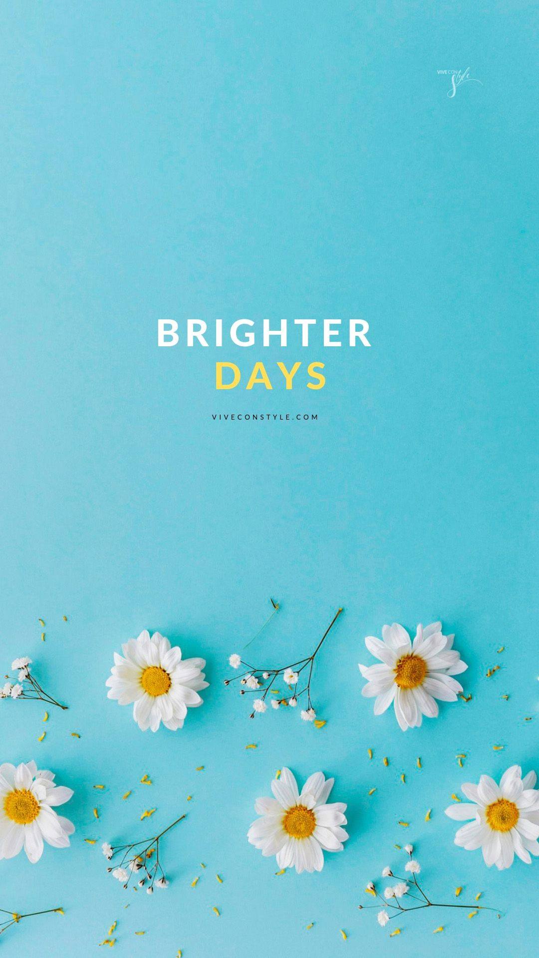 Brighter Days Quote Mobile Wallpaper For Iphone And Android With Inspirational Quotes Bright Day Quotes Wallpaper Quotes Mobile Wallpaper
