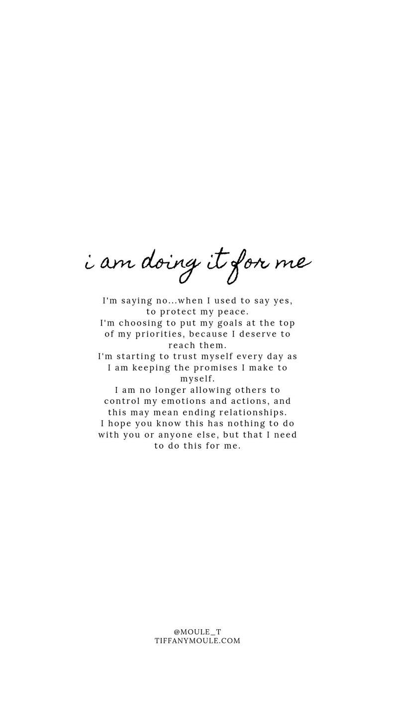 I am doing it for me Quote by Tiffany Moule