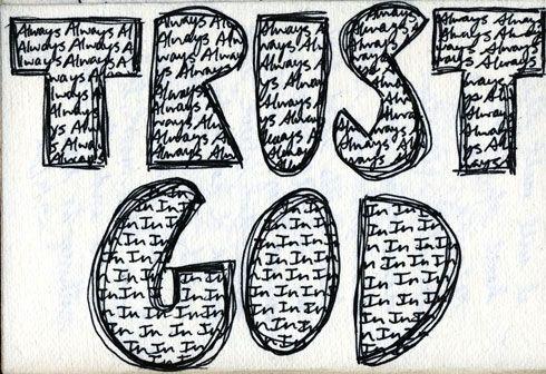Drawing In Ink Always Trust In God Trust God Ink Drawings