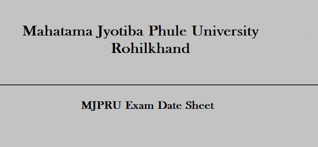 Mjpru Exam Date Sheet 2019 Download Online At Www Mjpru Ac In Mjpru Rohilkhand Ba Bsc Bcom Exam Time Table 2019 Check Rohilkha University Exam Exam Exam Time