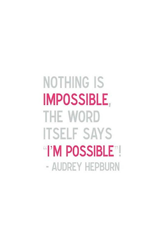 Nothing is impossible!  Believing you can is half the battle!  #Keep the #Faith #LifeLessons