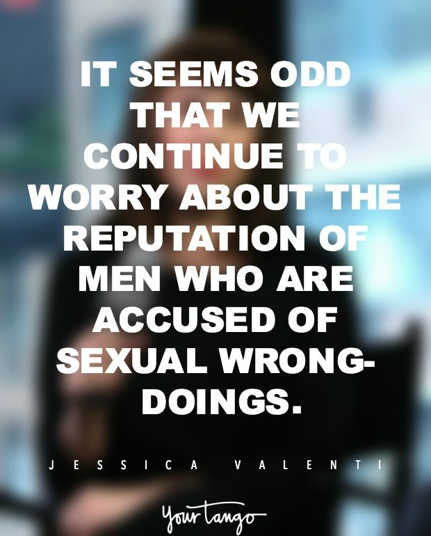 """""""It seems odd that we continue to worry about the reputations of men who are accused of sexual wrong-doings."""""""