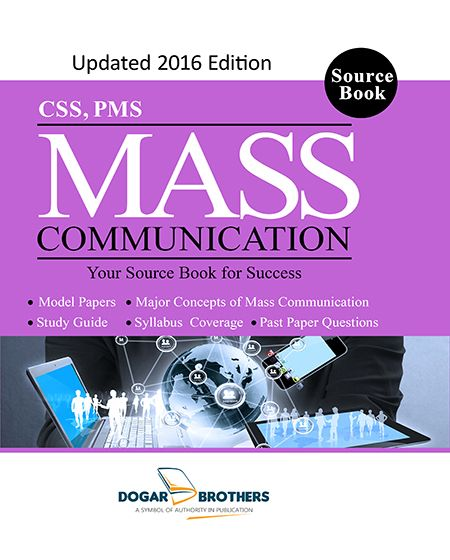 Mass Communication CSS PMS The Book Has Been Organized