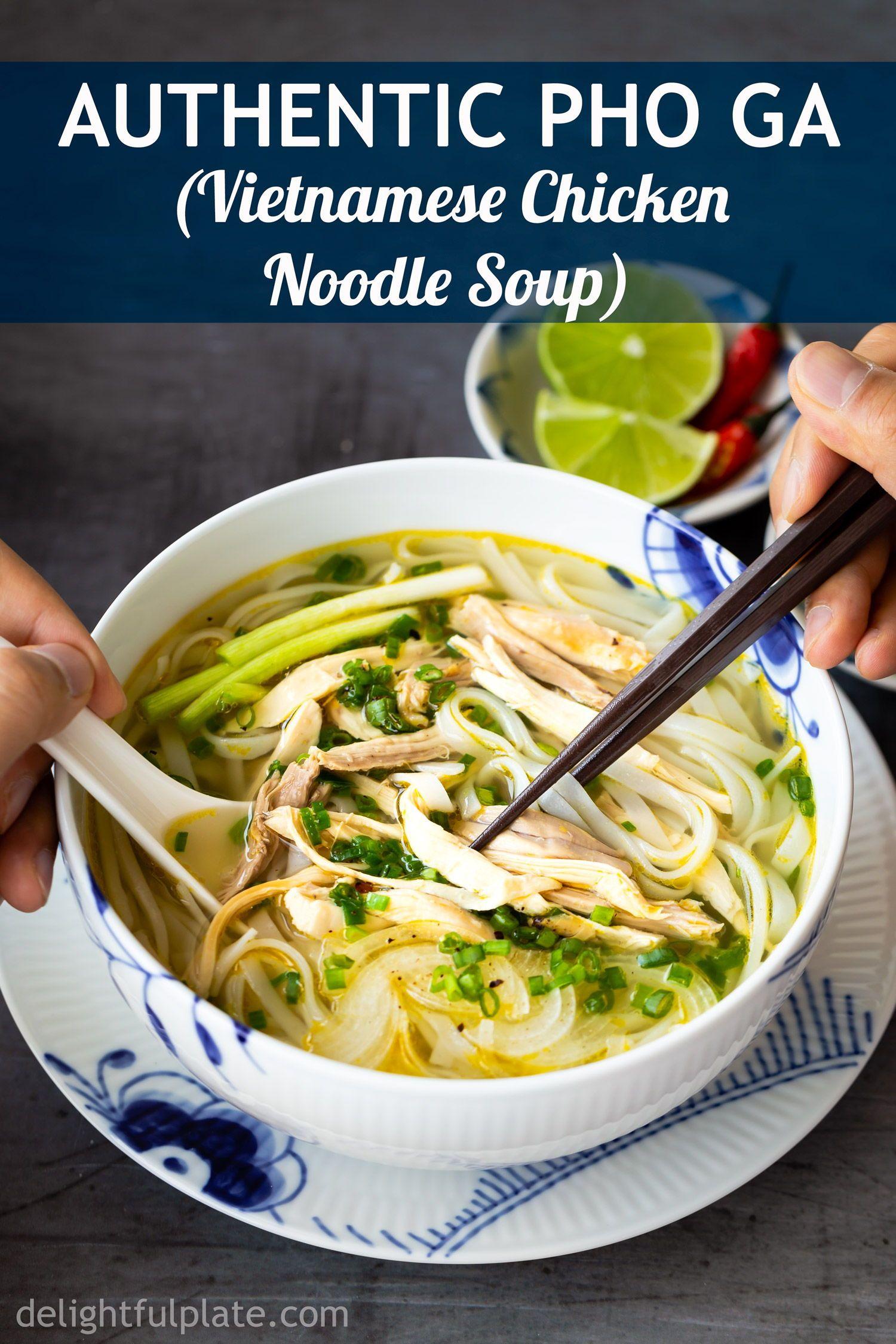 Authentic Pho Ga (Vietnamese Chicken Noodle Soup)