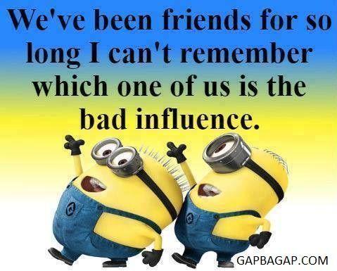Funny Minion Joke About Friends Minions Funny Minion Jokes Funny Minion Pictures