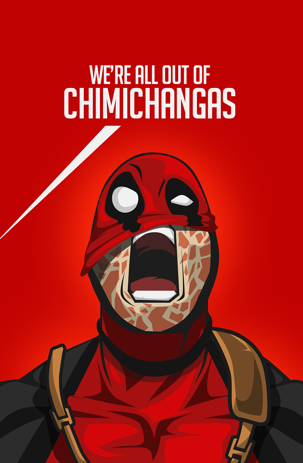 Deadpool Fan Art We Are All Out Of Chimichangas By