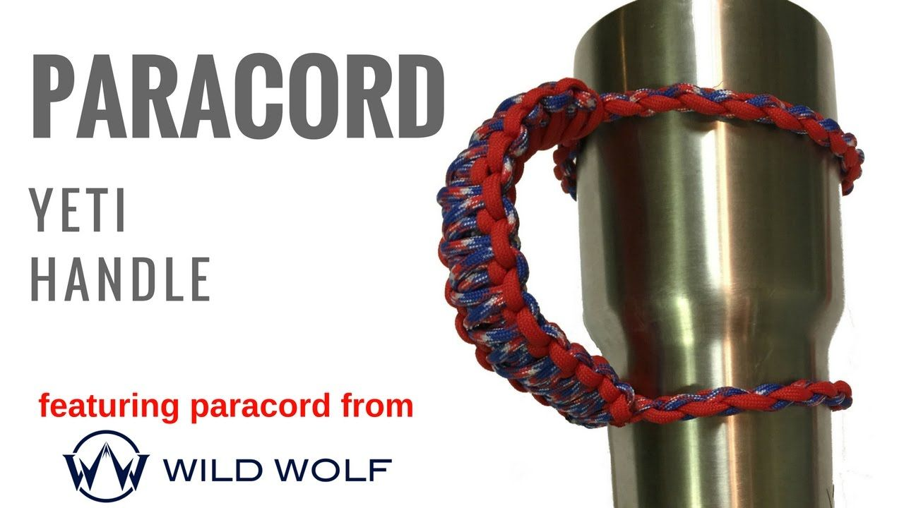 Paracord Yeti Handle - How to Make your Own in under 10