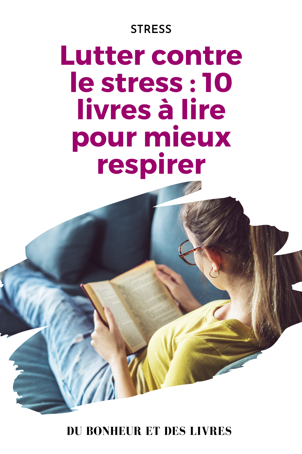 Lutter Contre Le Stress 10 Livres A Lire Pour Mieux Respirer In 2020 Stress Movie Posters Movies