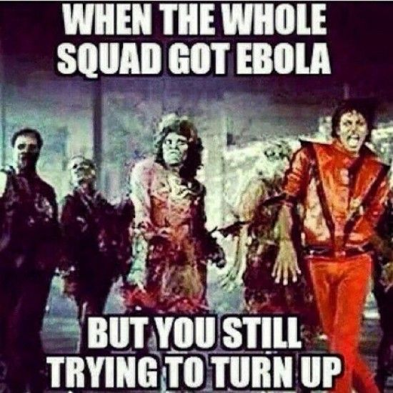cb90b4ac998285499f6912393fb68ed4 top 14 funniest ebola memes and pictures nowaygirl lmaoo,Funny Ebola Memes