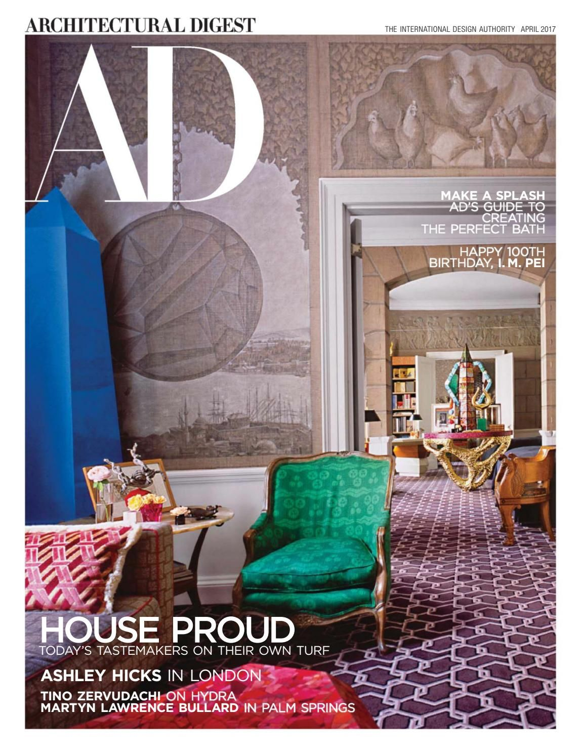 Architectural Digest Usa April 2017 Interior Design Magazine