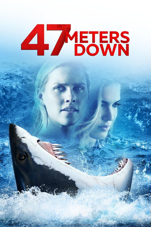 Ver Hd 47 Meters Down 2017 Pelicula Completa Gratis Online En Espanol Latino 47 Metres Down Full Movies Movie Posters