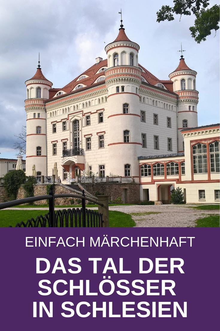 Das Tal Der Schlosser In Schlesien Einfach Marchenhaft Schlesien Polen Und Schloss Furstenstein