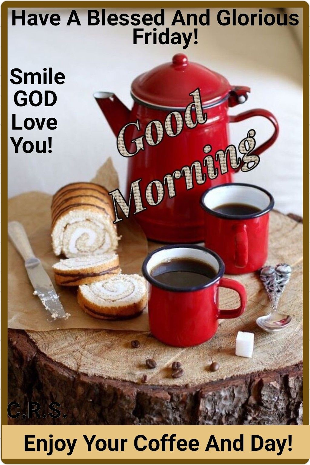 Friday Blessings Coffee Time Coffee Coffee Pictures