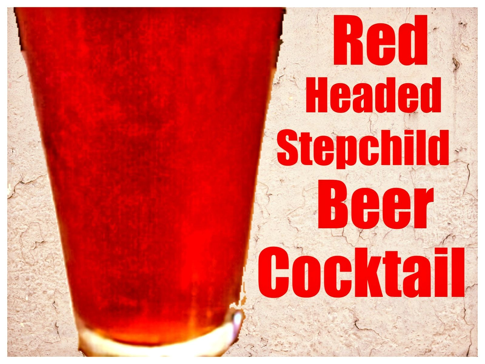 Become A Patron White Noise Presents The Red Headed Step Child Beer Cocktail My Friends And I Tried The Red Heade Beer Cocktails Cocktails Step Kids