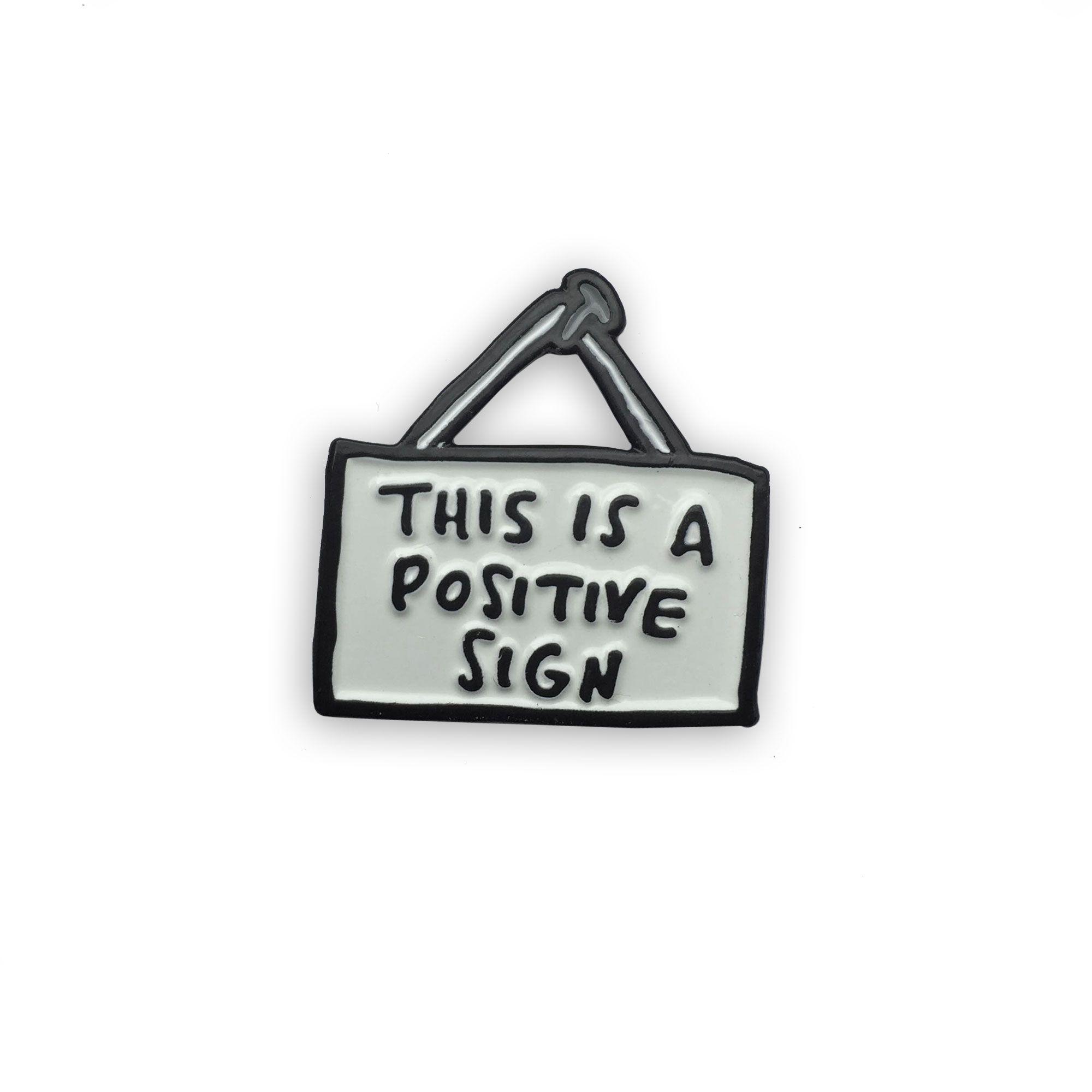6d8ae2d32ea6 This Is A Positive Sign Enamel Pin | Enamel Pins | Lapel pins ...