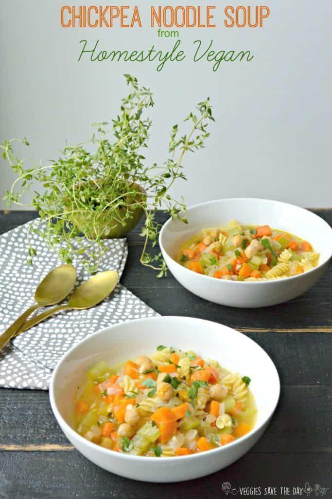 Chickpea Noodle Soup (Easy Vegan Recipe) #chickpeanoodlesoup Chickpea Noodle Soup from Homestyle Vegan #chickpeanoodlesoup