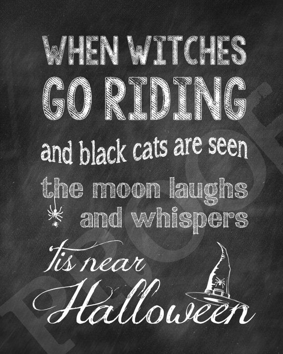 When Witches Go Riding...HALLOWEEN Print   Digital Download   Print At Home  | Quotes | Pinterest | Witches, Digital And Printing
