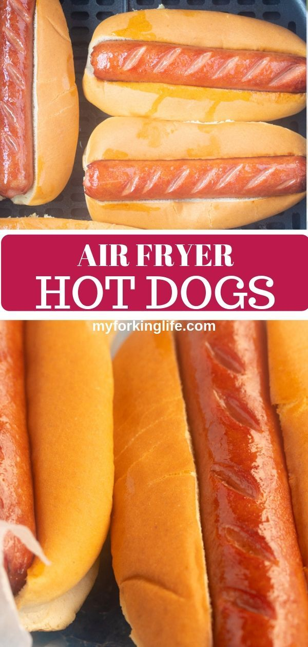 The Easiest Air Fryer Hot Dogs Recipe Fried hot dogs