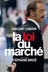 La Loi Du Marché Streaming