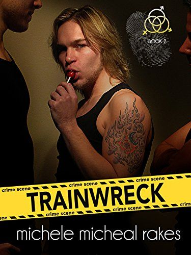 Trainwreck: Book Two by Michele Micheal Rakes http://www.amazon.com/dp/B01D6IDW98/ref=cm_sw_r_pi_dp_0ja-wb1THXT7P