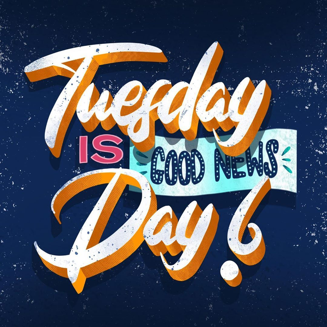 Tuesday Is Good News Day Lyrics From Feliciathegoat Thought It Was Suitable For This Day Of The Week Happy Tuesday Ipad Lettering New Day Lettering