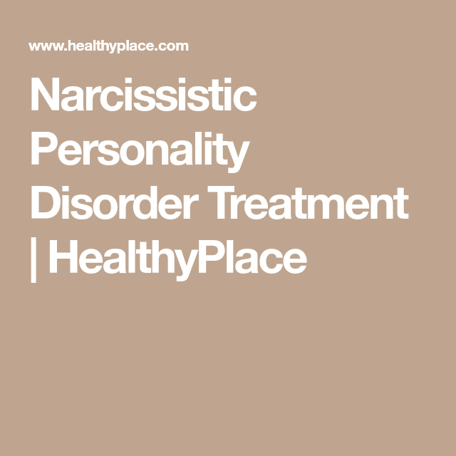 Narcissistic Personality Disorder Treatment | personality disorders