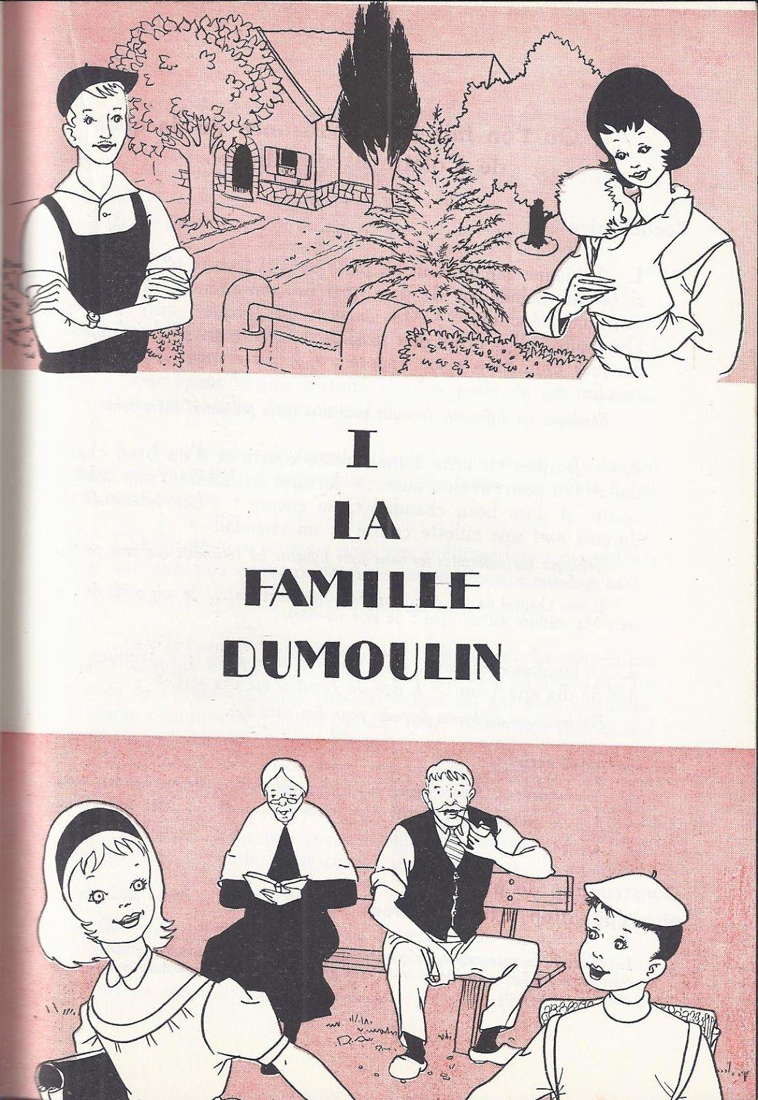 I La Famille Dumoulin Bien Lire Et Bien Dire Ce