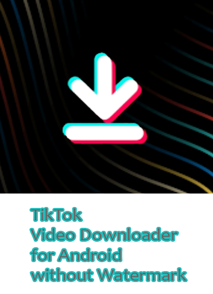 Tiktok Video Downloader App For Android With No Watermark Video Downloader App App Jokes Videos